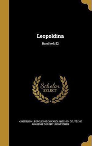 Bog, hardback Leopoldina; Band Heft 52
