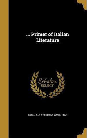 Bog, hardback ... Primer of Italian Literature