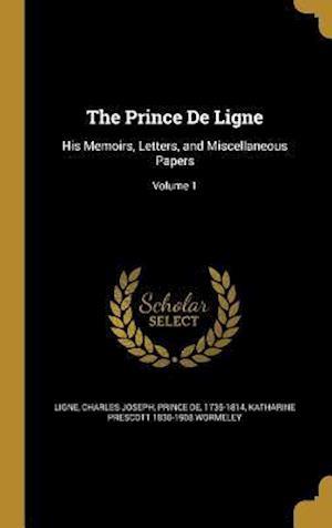 Bog, hardback The Prince de Ligne af Katharine Prescott 1830-1908 Wormeley
