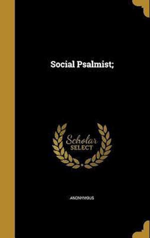 Bog, hardback Social Psalmist;