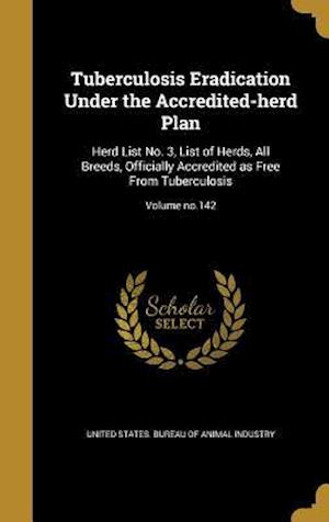 Bog, hardback Tuberculosis Eradication Under the Accredited-Herd Plan