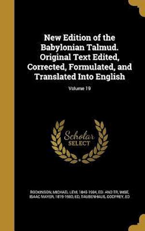 Bog, hardback New Edition of the Babylonian Talmud. Original Text Edited, Corrected, Formulated, and Translated Into English; Volume 19