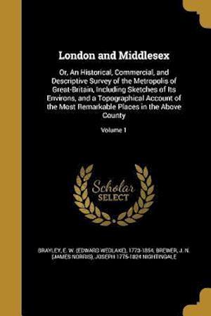 Bog, paperback London and Middlesex af Joseph 1775-1824 Nightingale