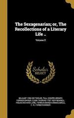 The Sexagenarian; Or, the Recollections of a Literary Life ..; Volume 2 af William 1756-1817 Beloe, Thomas 1787-1824 Rennell