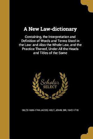 Bog, paperback A New Law-Dictionary af Giles 1686-1744 Jacob