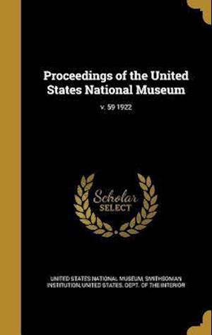 Bog, hardback Proceedings of the United States National Museum; V. 59 1922