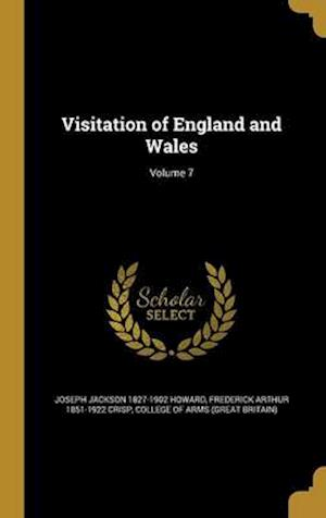 Bog, hardback Visitation of England and Wales; Volume 7 af Joseph Jackson 1827-1902 Howard, Frederick Arthur 1851-1922 Crisp