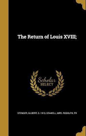 Bog, hardback The Return of Louis XVIII;