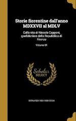 Storie Fiorentine Dall'anno MDXXVII Al MDLV af Bernardo 1504-1558 Segni