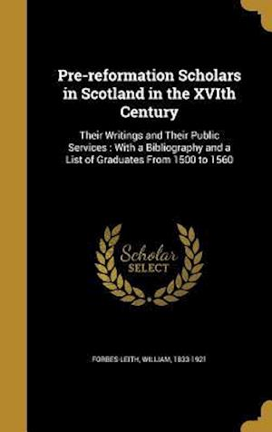 Bog, hardback Pre-Reformation Scholars in Scotland in the Xvith Century