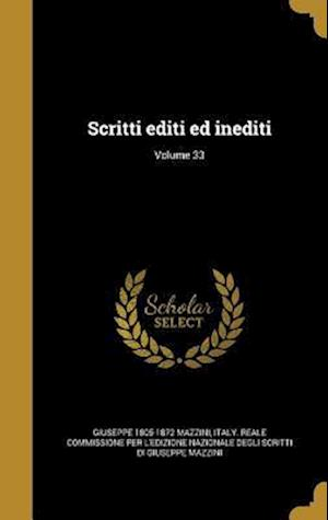 Bog, hardback Scritti Editi Ed Inediti; Volume 33 af Giuseppe 1805-1872 Mazzini
