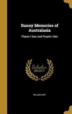 Bog, hardback Sunny Memories of Australasia af William Cuff