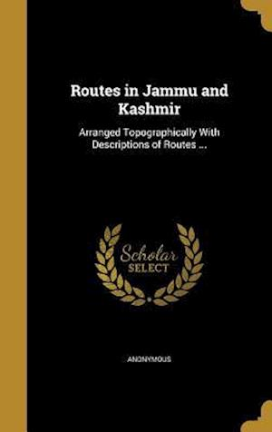 Bog, hardback Routes in Jammu and Kashmir