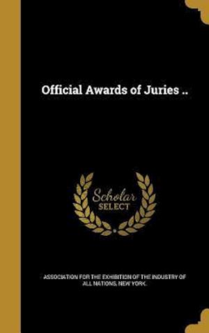 Bog, hardback Official Awards of Juries ..