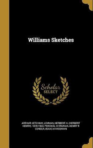Bog, hardback Williams Sketches af Percival H. Truman, Arthur Ketchum