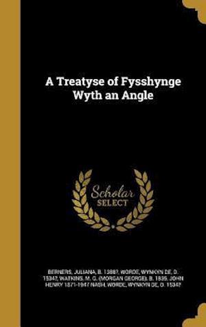 Bog, hardback A Treatyse of Fysshynge Wyth an Angle