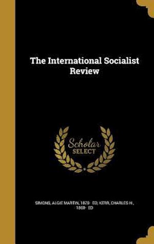 Bog, hardback The International Socialist Review