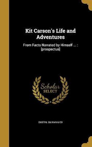 Bog, hardback Kit Carson's Life and Adventures