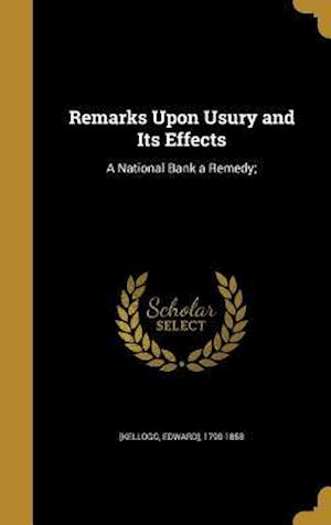 Bog, hardback Remarks Upon Usury and Its Effects