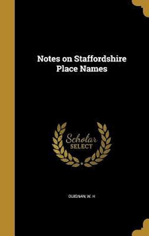 Bog, hardback Notes on Staffordshire Place Names