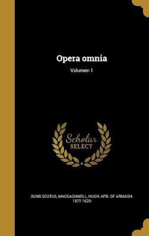 Bog, hardback Opera Omnia; Volumen 1