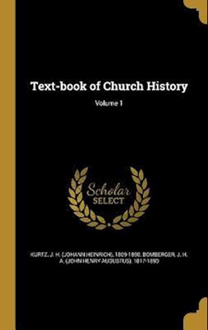 Bog, hardback Text-Book of Church History; Volume 1