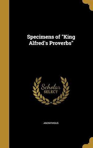 Bog, hardback Specimens of King Alfred's Proverbs