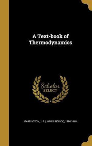 Bog, hardback A Text-Book of Thermodynamics