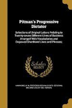 Pitman's Progressive Dictator af Frederick Reginald 1873- Beygrau, William Lesley 1861- Mason