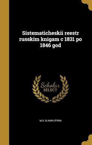 Bog, hardback Sistematicheskii Reestr Russkim Knigam C 1831 Po 1846 God