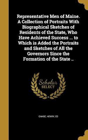 Bog, hardback Representative Men of Maine. a Collection of Portraits with Biographical Sketches of Residents of the State, Who Have Achieved Success ... to Which Is