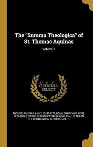 Bog, hardback The Summa Theologica of St. Thomas Aquinas; Volume 7