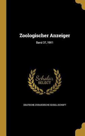 Bog, hardback Zoologischer Anzeiger; Band 37, 1911