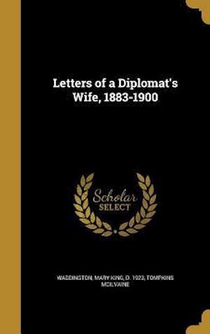 Bog, hardback Letters of a Diplomat's Wife, 1883-1900 af Tompkins McIlvaine