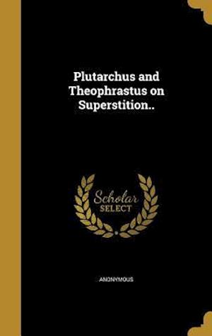 Bog, hardback Plutarchus and Theophrastus on Superstition..