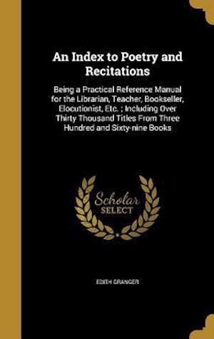Bog, hardback An  Index to Poetry and Recitations af Edith Granger