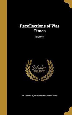 Bog, hardback Recollections of War Times; Volume 1