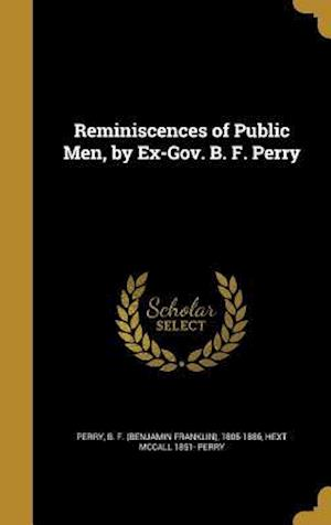 Bog, hardback Reminiscences of Public Men, by Ex-Gov. B. F. Perry af Hext McCall 1851- Perry