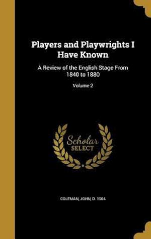 Bog, hardback Players and Playwrights I Have Known