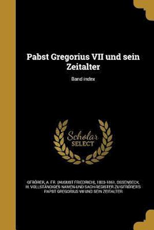 Bog, paperback Pabst Gregorius VII Und Sein Zeitalter; Band Index