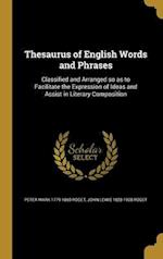 Thesaurus of English Words and Phrases af John Lewis 1828-1908 Roget, Peter Mark 1779-1869 Roget