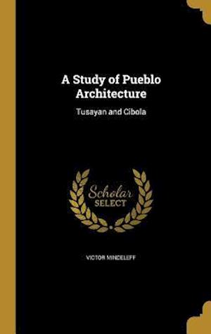 Bog, hardback A Study of Pueblo Architecture af Victor Mindeleff