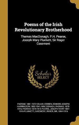 Bog, hardback Poems of the Irish Revolutionary Brotherhood af Padraic 1881-1972 Colum