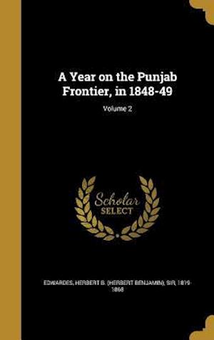 Bog, hardback A Year on the Punjab Frontier, in 1848-49; Volume 2