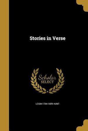 Bog, paperback Stories in Verse af Leigh 1784-1859 Hunt