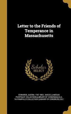 Bog, hardback Letter to the Friends of Temperance in Massachusetts