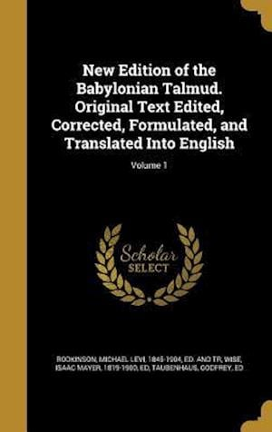 Bog, hardback New Edition of the Babylonian Talmud. Original Text Edited, Corrected, Formulated, and Translated Into English; Volume 1