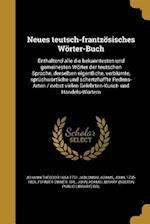 Neues Teutsch-Frantzosisches Worter-Buch af Johann Theodor 1654-1731 Jablonski