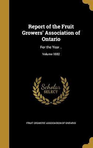Bog, hardback Report of the Fruit Growers' Association of Ontario