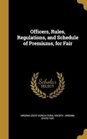 Bog, hardback Officers, Rules, Regulations, and Schedule of Premiums, for Fair